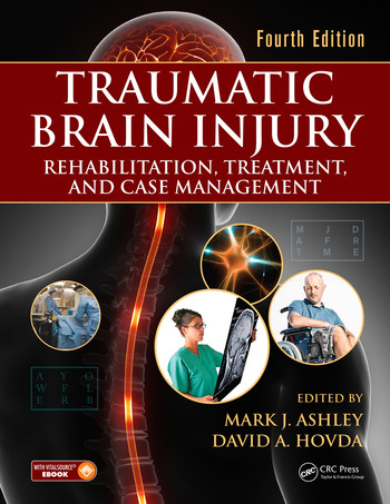 Traumatic Brain Injury Rehabilitation, Treatment, and Case Management, Fourth Edition book cover