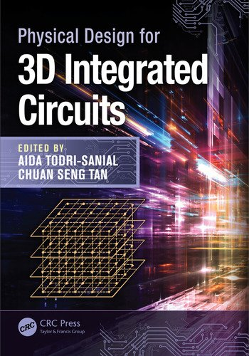 Physical Design for 3D Integrated Circuits book cover