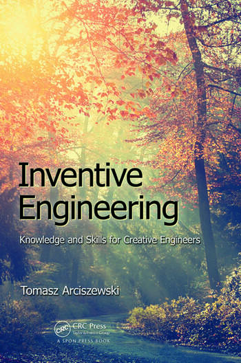 Inventive Engineering Knowledge and Skills for Creative Engineers book cover