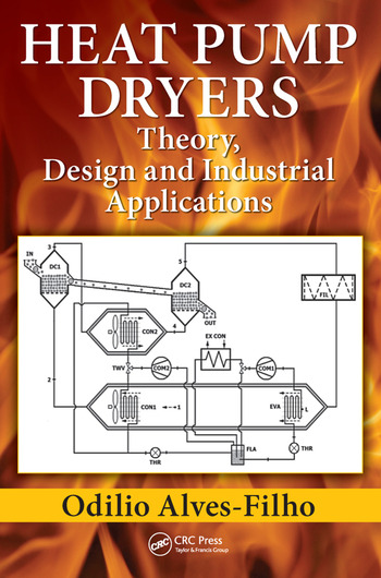 Heat Pump Dryers Theory, Design and Industrial Applications book cover