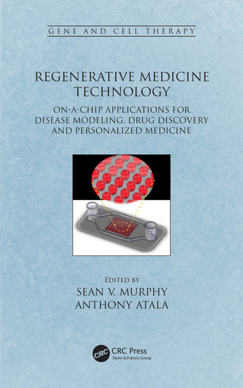 Regenerative Medicine Technology On-a-Chip Applications for Disease Modeling, Drug Discovery and Personalized Medicine book cover