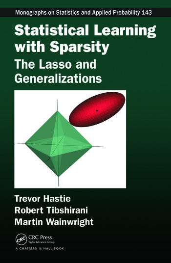 Statistical Learning With Sparsity The Lasso And Generalizations
