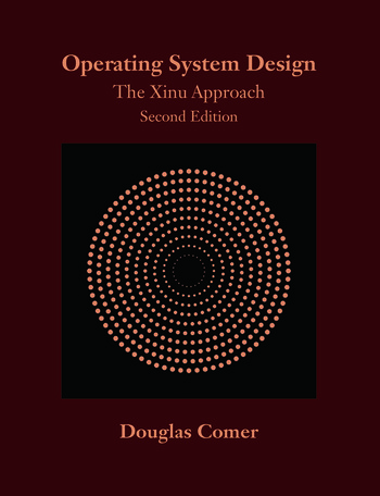Operating System Design The Xinu Approach, Second Edition book cover
