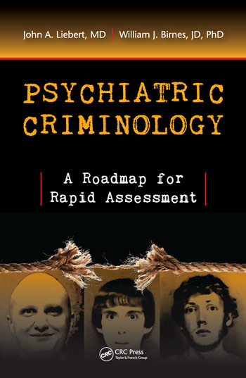 Psychiatric Criminology A Roadmap for Rapid Assessment book cover