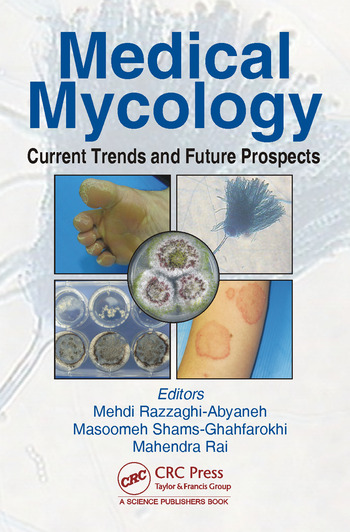 Medical Mycology Current Trends and Future Prospects book cover