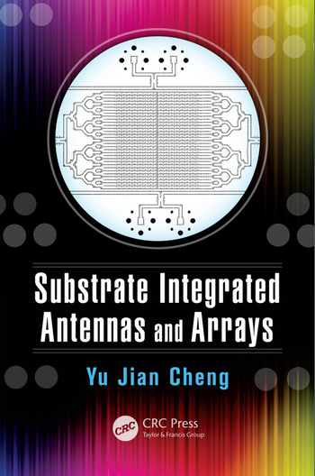 Substrate Integrated Antennas and Arrays book cover