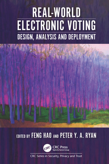 Real-World Electronic Voting Design, Analysis and Deployment book cover