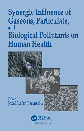 Synergic Influence of Gaseous, Particulate, and Biological Pollutants on Human Health book cover
