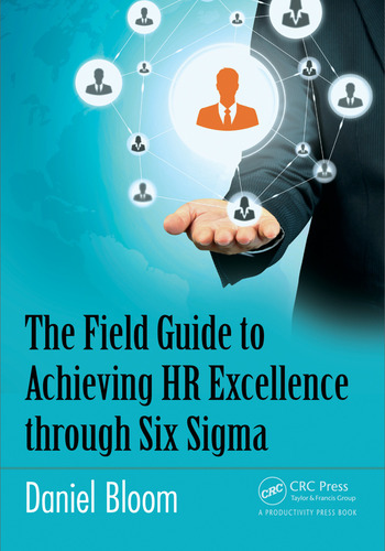 The Field Guide to Achieving HR Excellence through Six Sigma book cover