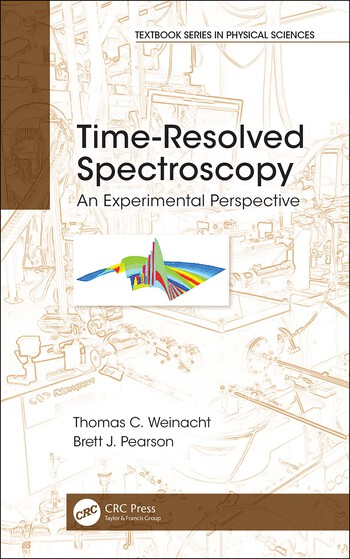 Time-Resolved Spectroscopy An Experimental Perspective book cover