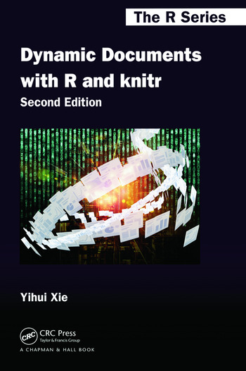 Dynamic Documents with R and knitr, Second Edition book cover