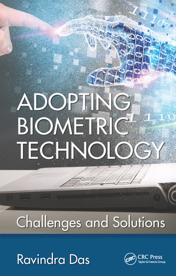 Adopting Biometric Technology Challenges and Solutions book cover