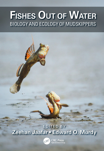 Fishes Out of Water Biology and Ecology of Mudskippers book cover