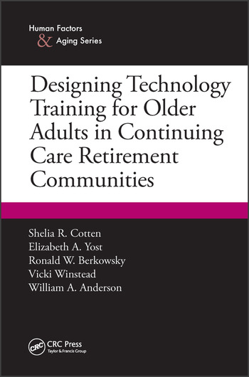 Designing Technology Training for Older Adults in Continuing Care Retirement Communities book cover