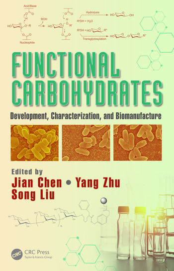 Functional Carbohydrates Development, Characterization, and Biomanufacture book cover
