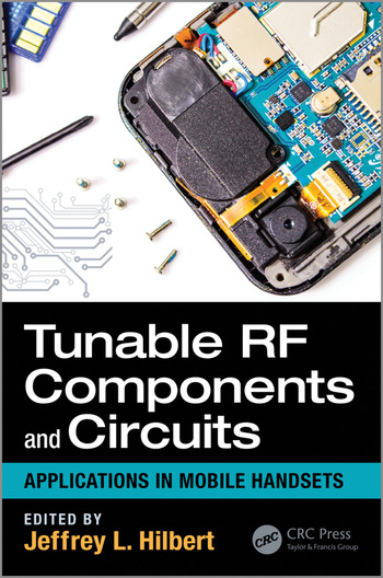 Tunable RF Components and Circuits Applications in Mobile Handsets book cover