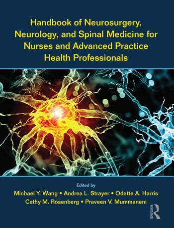 Handbook of Neurosurgery, Neurology, and Spinal Medicine for Nurses and Advanced Practice Health Professionals book cover