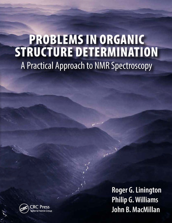 Problems in Organic Structure Determination A Practical Approach to NMR Spectroscopy book cover