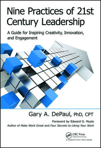 Nine Practices of 21st Century Leadership A Guide for Inspiring Creativity, Innovation, and Engagement book cover