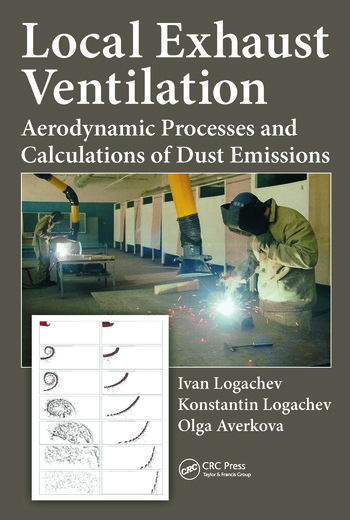 Local Exhaust Ventilation Aerodynamic Processes and Calculations of Dust Emissions book cover