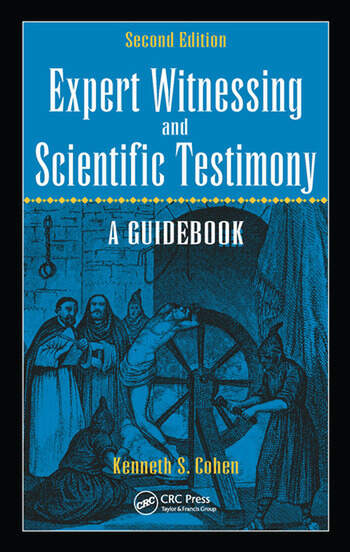 Expert Witnessing and Scientific Testimony A Guidebook, Second Edition book cover