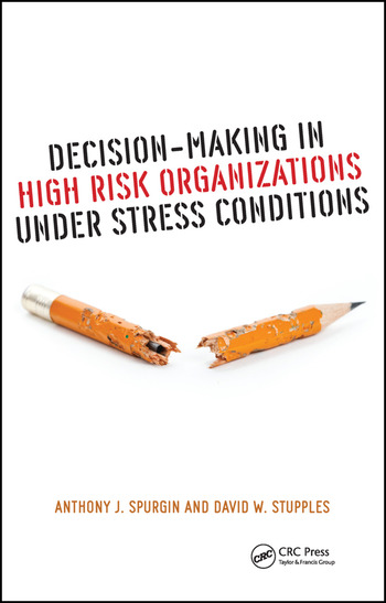 Decision-Making in High Risk Organizations Under Stress Conditions book cover