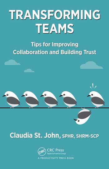 Transforming Teams Tips for Improving Collaboration and Building Trust book cover