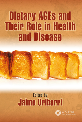 Dietary AGEs and Their Role in Health and Disease book cover