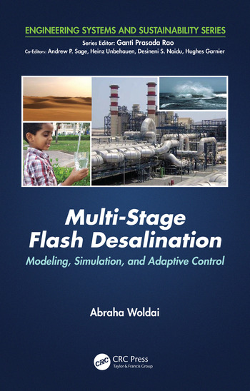 Multi-Stage Flash Desalination Modeling, Simulation, and Adaptive Control book cover