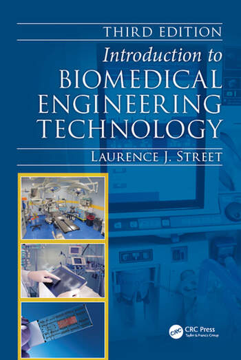 Introduction to Biomedical Engineering Technology, Third Edition book cover