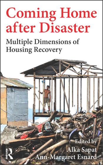 Coming Home after Disaster Multiple Dimensions of Housing Recovery book cover