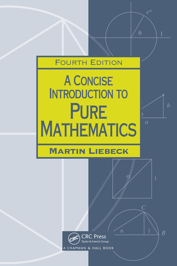 A concise introduction to pure mathematics crc press book a concise introduction to pure mathematics book cover fandeluxe Image collections