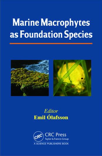 Marine Macrophytes As Foundation Species Crc Press Book