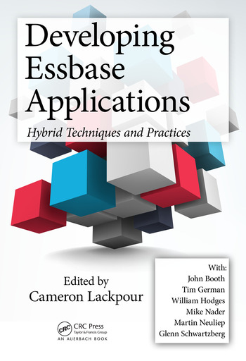 Developing Essbase Applications Hybrid Techniques and Practices book cover