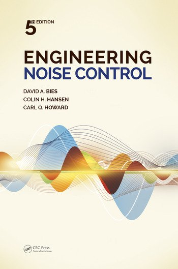 Engineering Noise Control, Fifth Edition book cover