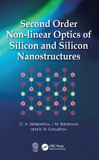 Second Order Non-linear Optics of Silicon and Silicon Nanostructures book cover