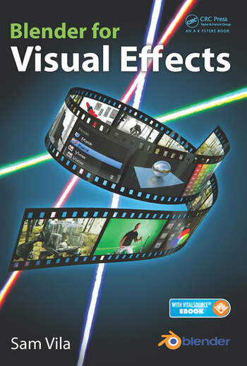 Blender For Visual Effects Crc Press Book
