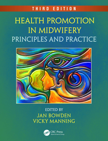 Health Promotion in Midwifery Principles and Practice, Third Edition book cover