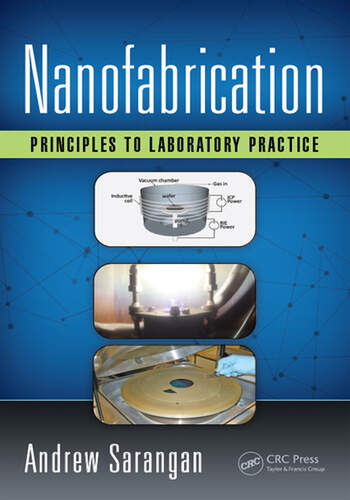Nanofabrication Principles to Laboratory Practice book cover