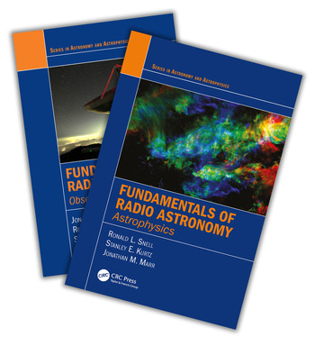 Fundamentals of Radio Astronomy Observational Methods and Astrophysics - Two Volume Set book cover