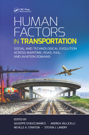 Human Factors in Transportation Social and Technological Evolution Across Maritime, Road, Rail, and Aviation Domains book cover