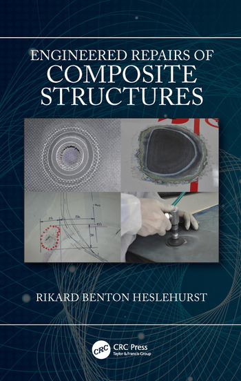 Engineered Repairs of Composite Structures book cover