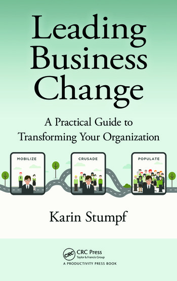 Leading Business Change A Practical Guide to Transforming Your Organization book cover