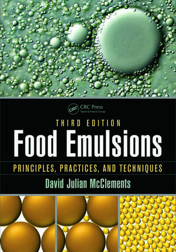 Food Emulsions Principles, Practices, and Techniques, Third Edition book cover