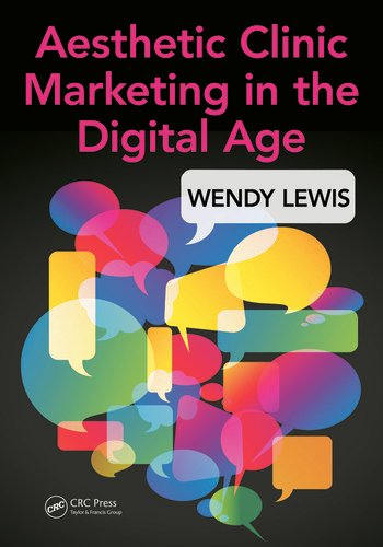 Aesthetic Clinic Marketing in the Digital Age book cover