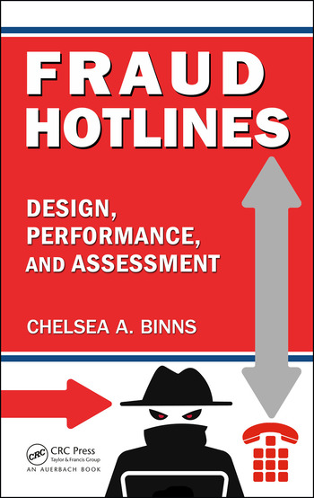 Fraud Hotlines Design, Performance, and Assessment book cover