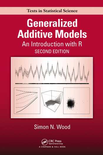 Generalized Additive Models An Introduction with R, Second Edition book cover