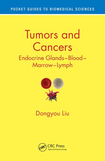 Tumors and Cancers Endocrine Glands – Blood – Marrow – Lymph book cover