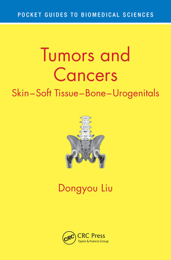 Tumors and Cancers Skin – Soft Tissue – Bone – Urogenitals book cover
