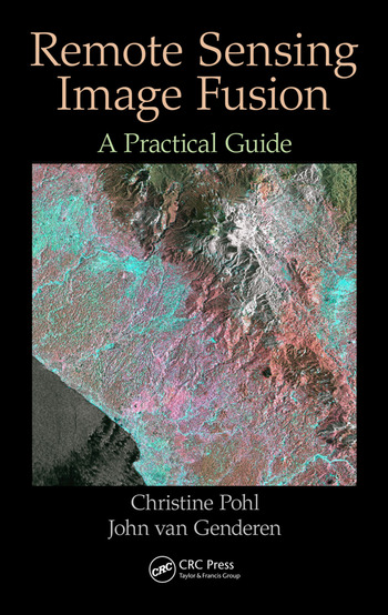 Remote Sensing Image Fusion A Practical Guide book cover